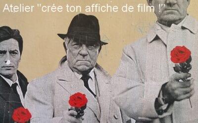 Atelier «Crée ton affiche de film !»